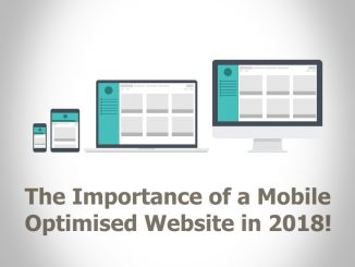 The Importance of a Mobile Optimised Website