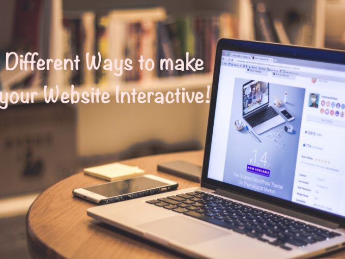 Different Ways to make your Website Interactive