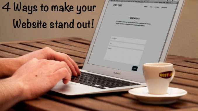 Ways to make your Website stand out