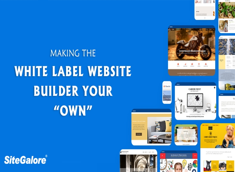 """Making the white label website builder your """"own""""!"""