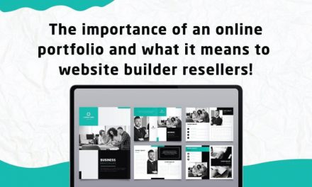The Importance of an Online Portfolio and what it means to website builder resellers