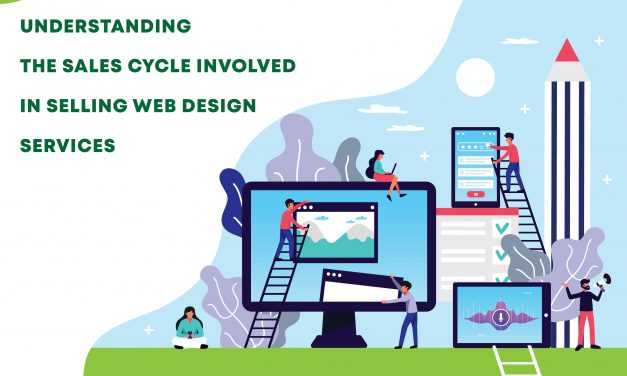 Understanding the sales cycle involved in selling your web design services