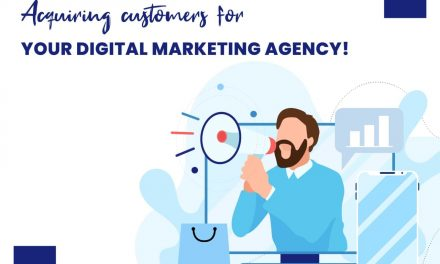 Acquiring customers for your Digital Marketing Agency!